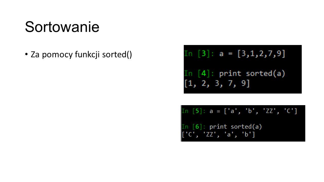 Sortowanie Za pomocy funkcji sorted()