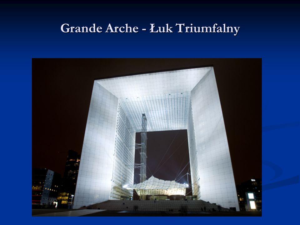 Grande Arche - Łuk Triumfalny