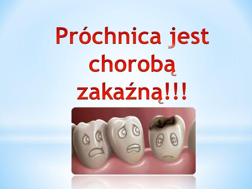 * Próchnica atakuje zarówno zęby stałe jak i mleczne.
