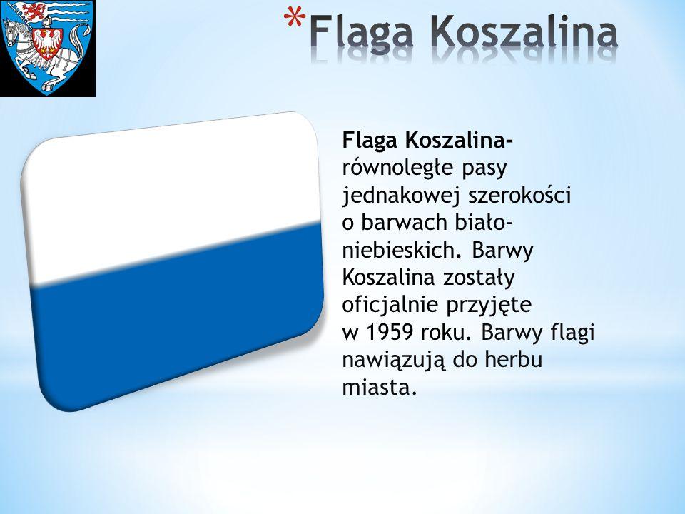 Flaga Koszalina- równoległe pasy jednakowej szerokości o barwach biało- niebieskich. Barwy Koszalina zostały oficjalnie przyjęte w 1959 roku. Barwy fl