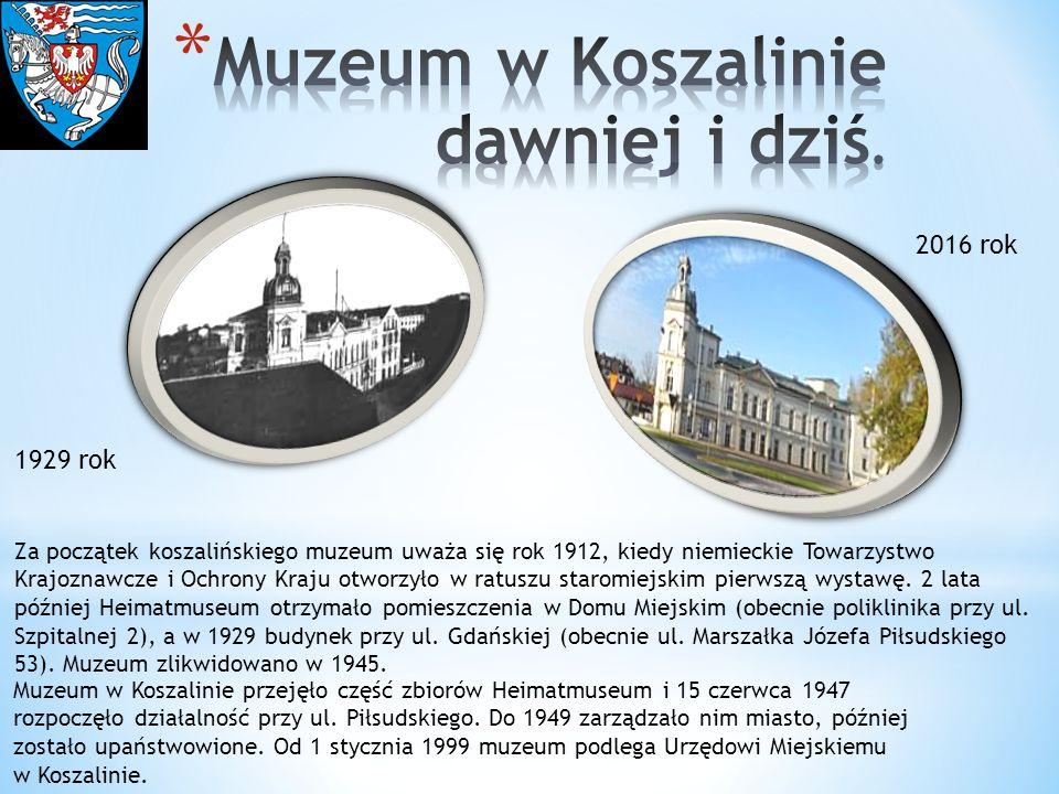 1929 rok Za początek koszalińskiego muzeum uważa się rok 1912, kiedy niemieckie Towarzystwo Krajoznawcze i Ochrony Kraju otworzyło w ratuszu staromiej