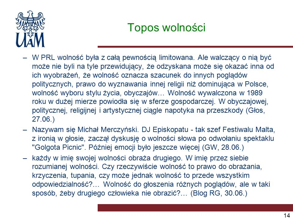 Topos wolności –W PRL wolność była z całą pewnością limitowana.