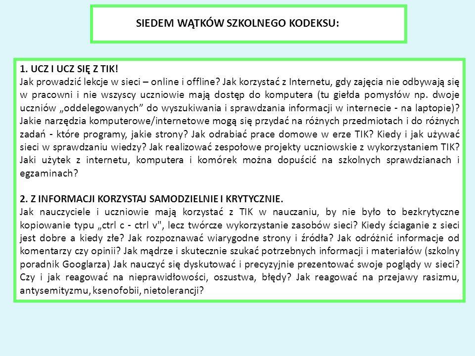 1. UCZ I UCZ SIĘ Z TIK. Jak prowadzić lekcje w sieci – online i offline.