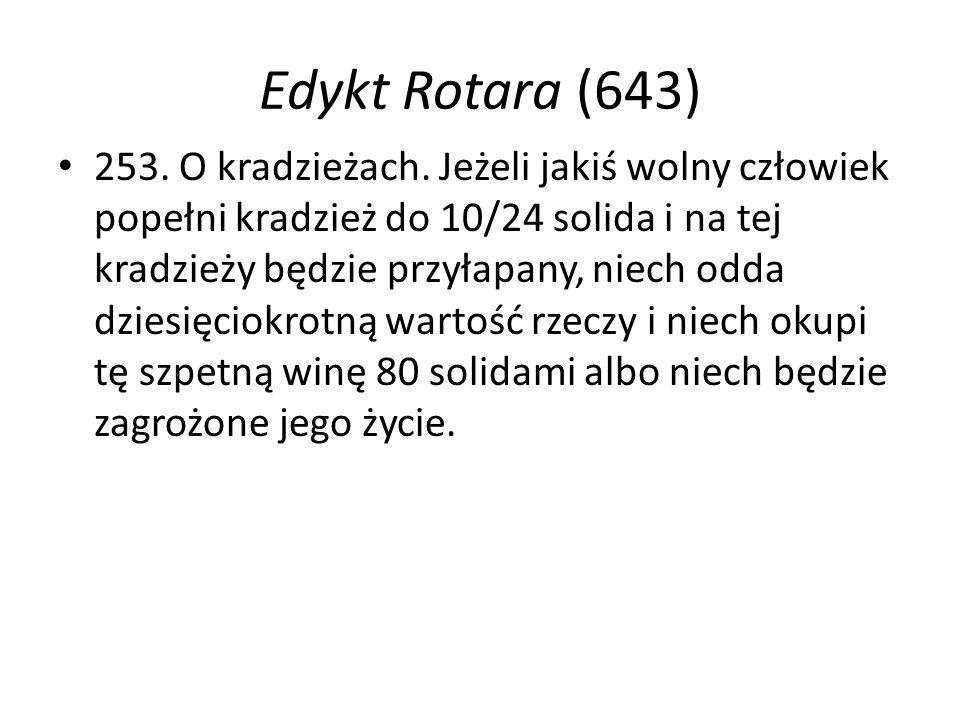 Edykt Rotara (643) 253. O kradzieżach.