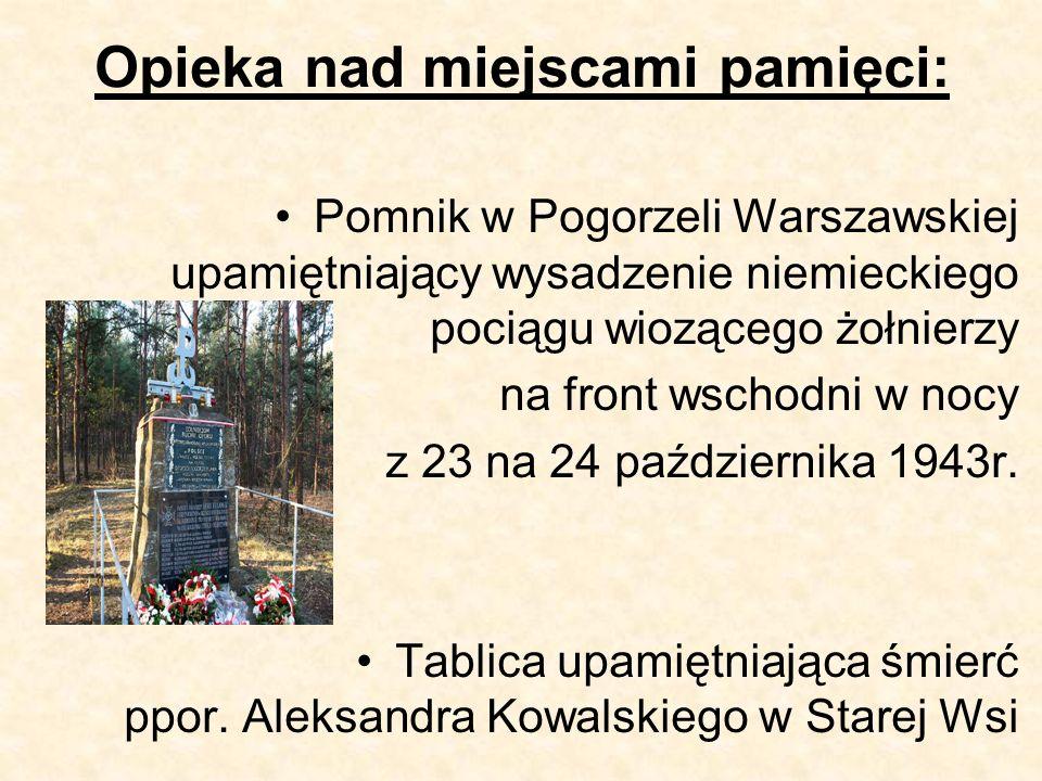 Opieka nad miejscami pamięci: Pomnik w Pogorzeli Warszawskiej upamiętniający wysadzenie niemieckiego pociągu wiozącego żołnierzy na front wschodni w nocy z 23 na 24 października 1943r.