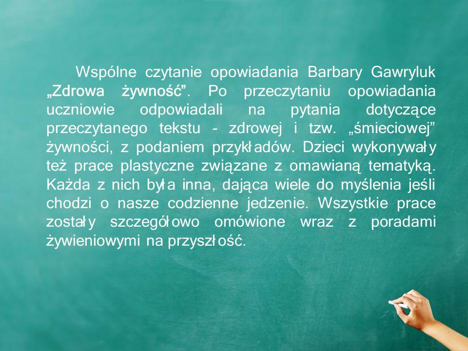 """Wspólne czytanie opowiadania Barbary Gawryluk """"Zdrowa żywność ."""