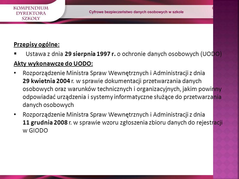 Przepisy ogólne:  Ustawa z dnia 29 sierpnia 1997 r.