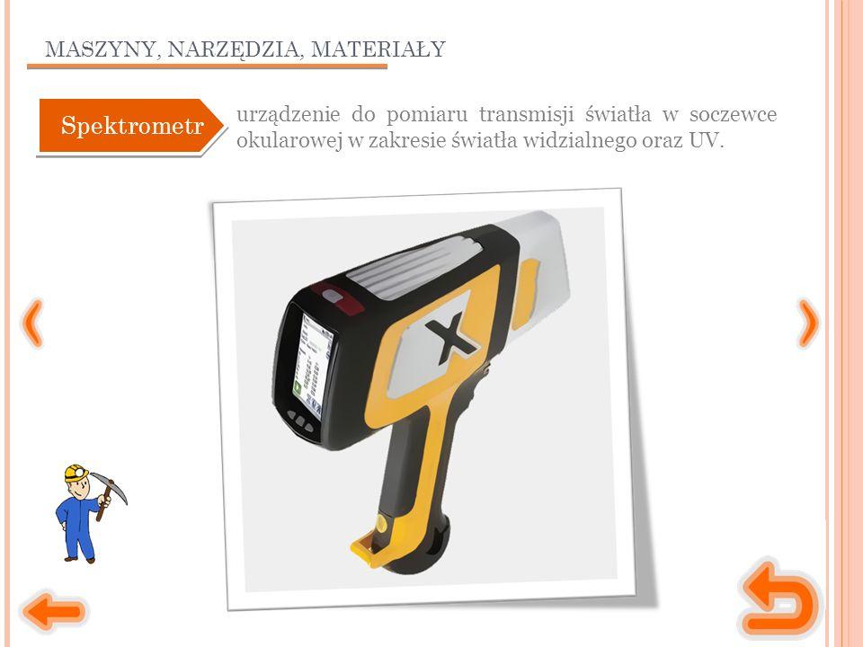 MASZYNY, NARZĘDZIA, MATERIAŁY urządzenie do pomiaru transmisji światła w soczewce okularowej w zakresie światła widzialnego oraz UV.