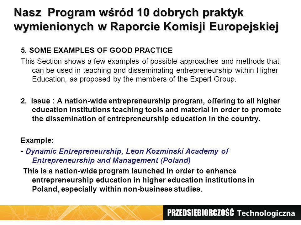 Nasz Program wśród 10 dobrych praktyk wymienionych w Raporcie Komisji Europejskiej 5. SOME EXAMPLES OF GOOD PRACTICE This Section shows a few examples