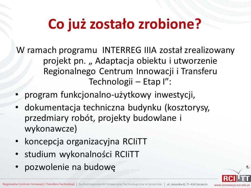 Co już zostało zrobione.W ramach programu INTERREG IIIA został zrealizowany projekt pn.