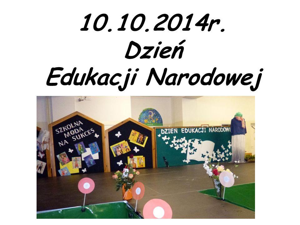 10.10.2014r. Dzień Edukacji Narodowej