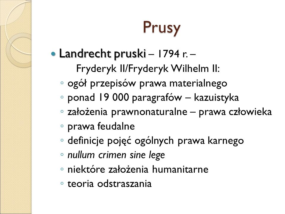 Prusy Landrecht pruski Landrecht pruski – 1794 r.