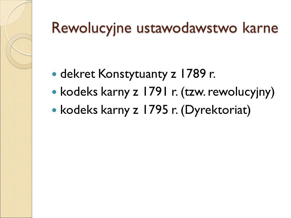 Rewolucyjne ustawodawstwo karne dekret Konstytuanty z 1789 r.