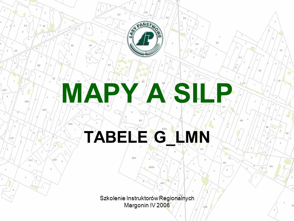 MAPY A SILP TABELE G_LMN Szkolenie Instruktorów Regionalnych Margonin IV 2006 g_arod_line g_border_pnt g_deriv_obj_dic g_derivative_dic g_dimension_dic g_geo_glossary_dic g_geod_base g_geol_depos_dic g_height g_label_dic g_label_shift g_layer_dic g_layer_object_dic g_line_label g_line_width g_method_dic g_object_code_inv g_object_name g_phen_pnt g_point g_secret_dic g_site_soil_spec g_site_type g_site_type_det g_source_dic