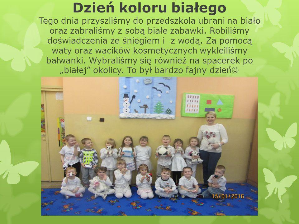 Dzień koloru białego Tego dnia przyszliśmy do przedszkola ubrani na biało oraz zabraliśmy z sobą białe zabawki.