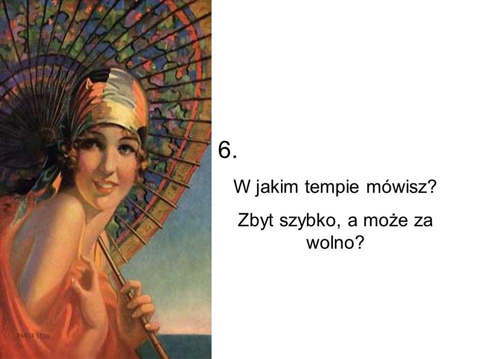 17.Czy upraszczasz wymowę niektórych wyrazów (np.