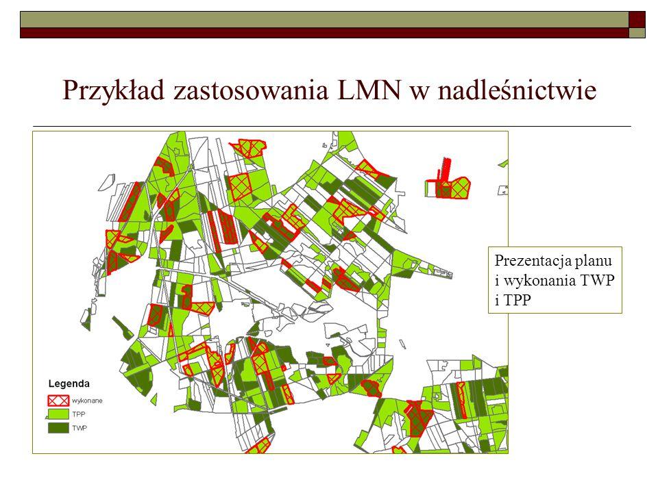 Przykład zastosowania LMN w nadleśnictwie Ogniska szkodników, określone na podstawie pozyskania posuszu zasiedlonego