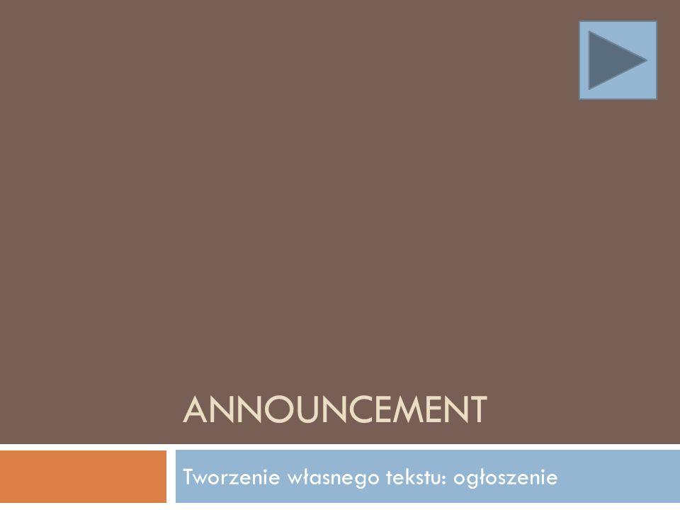 What is an announcement.Czym jest ogłoszenie.