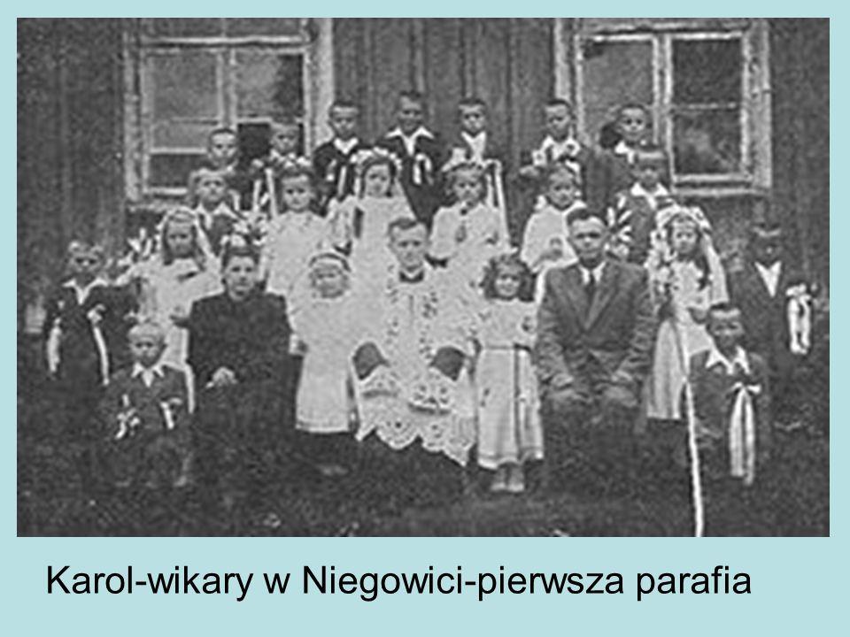 Karol-wikary w Niegowici-pierwsza parafia