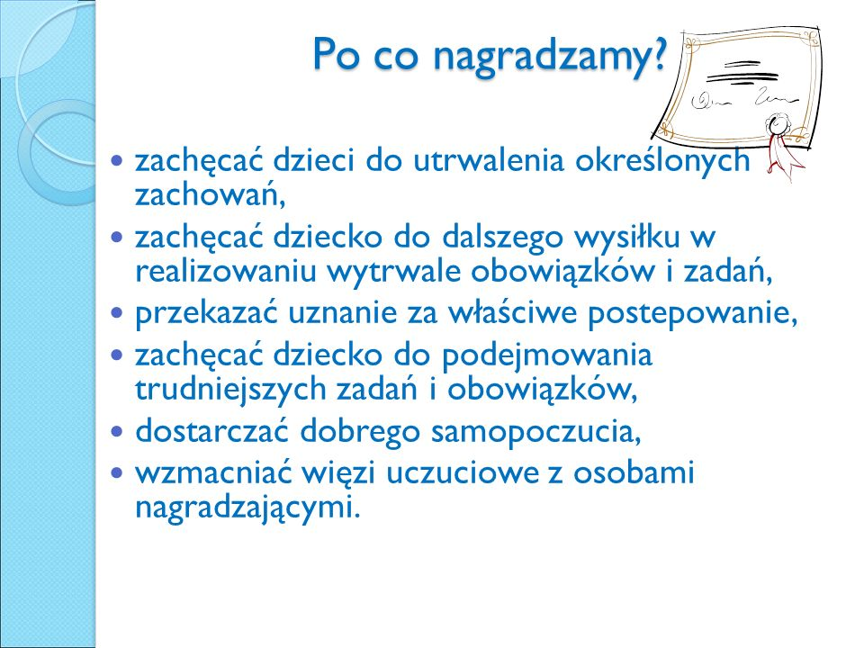 Po co nagradzamy.