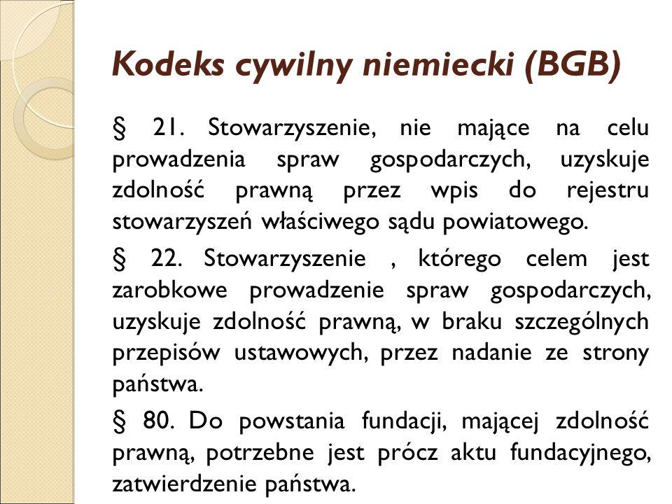 Kodeks cywilny niemiecki (BGB) § 21. Stowarzyszenie, nie mające na celu prowadzenia spraw gospodarczych, uzyskuje zdolność prawną przez wpis do rejest
