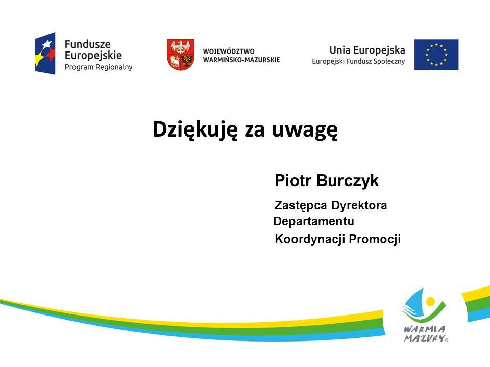 Dziękuję za uwagę Piotr Burczyk Zastępca Dyrektora Departamentu Koordynacji Promocji 9