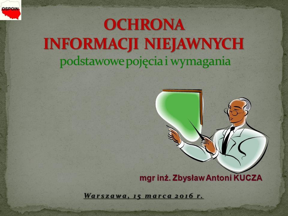 mgr inż. Zbysław Antoni KUCZA