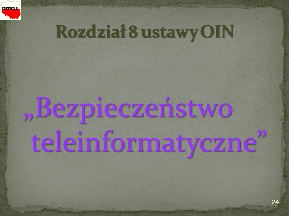 """24 """"Bezpieczeństwo """"Bezpieczeństwo teleinformatyczne teleinformatyczne"""
