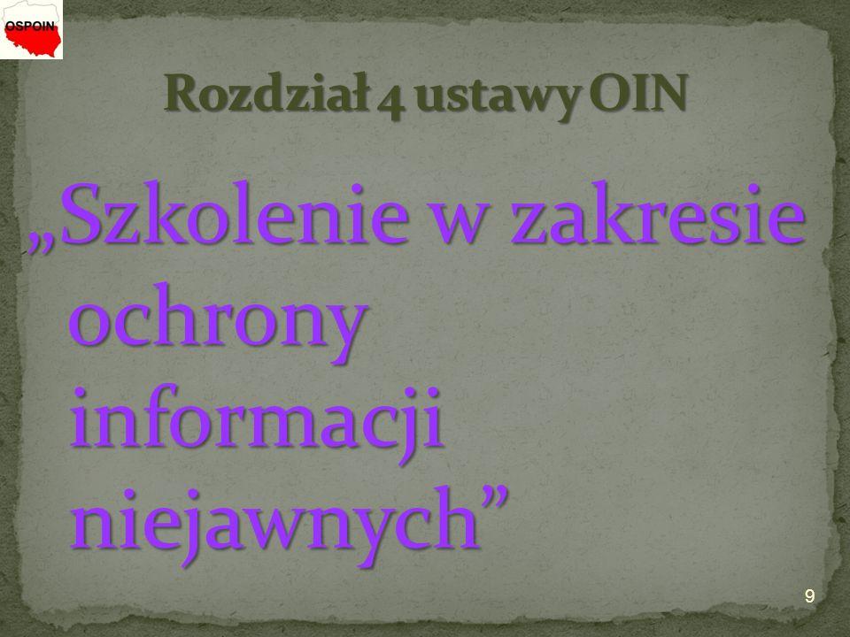 """9 """"Szkolenie w zakresie ochrony informacji niejawnych ochrony informacji niejawnych"""
