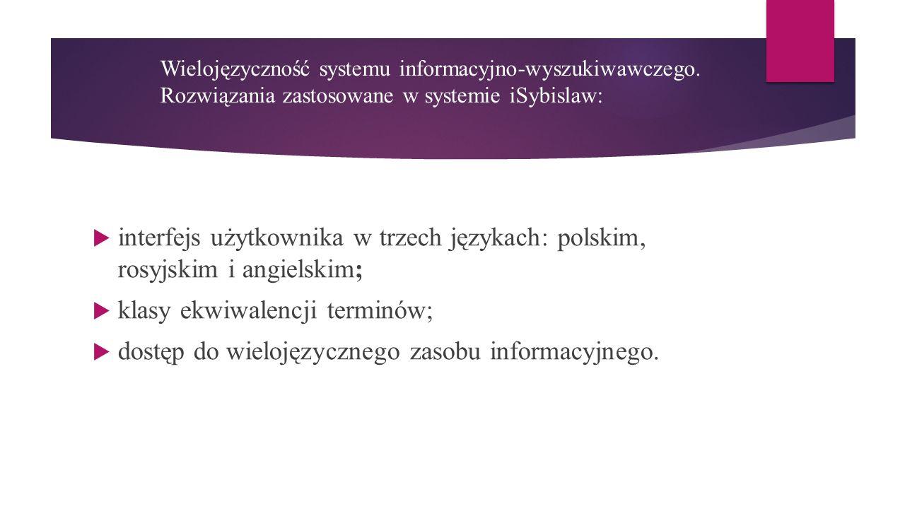 Wielojęzyczność systemu informacyjno-wyszukiwawczego.