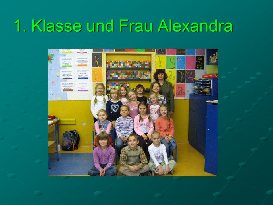 1. Klasse und Frau Alexandra