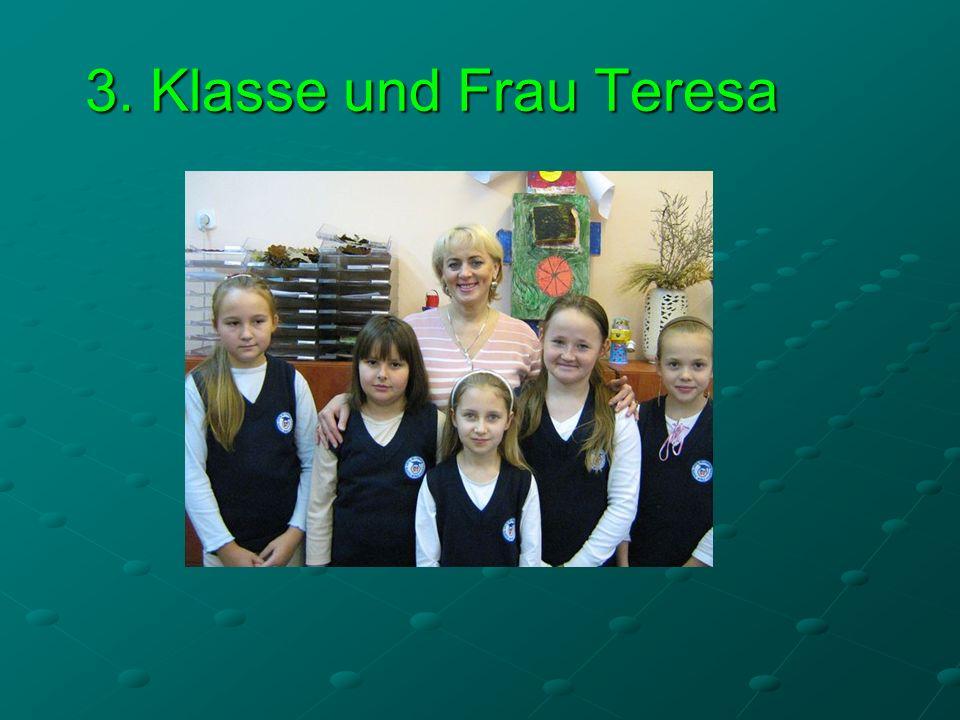 3. Klasse und Frau Teresa