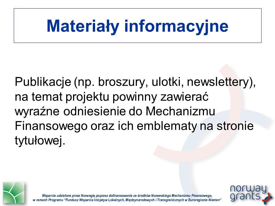 Materiały informacyjne Publikacje (np. broszury, ulotki, newslettery), na temat projektu powinny zawierać wyraźne odniesienie do Mechanizmu Finansoweg