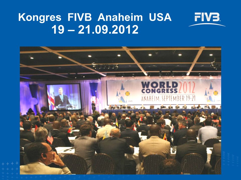 Kongres FIVB Anaheim USA 19 – 21.09.2012