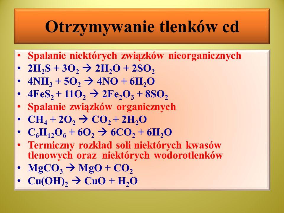 Właściwości fizyczne tlenków Tlenki metali: większość tlenków metali jest związkami jonowymi, sieć krystaliczna zawiera kationy metali i aniony tlenkowe O 2-, w stanie stopionym przewodzą prąd elektryczny, nie rozpuszczają się wodzie z wyjątkiem tlenków litowców i wapniowców, które reagują z wodą gwałtownie dając wodorotlenki rozpuszczalne w wodzie – zasady (wodorotlenek wapniowa rozpuszcza się stosunkowo słabo, jednak jest silną zasadą) tlenki metali ciężkich są barwne: F 2 O 3 – brunatnordzawy, HgO – czerwony, Cr 2 O 3 – zielony, CuO – czarny, TiO 2, ZnO, MgO – białe, PbO – żółty odm.