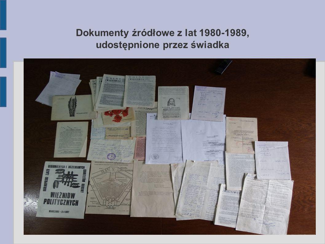 Dokumenty źródłowe z lat 1980-1989, udostępnione przez świadka