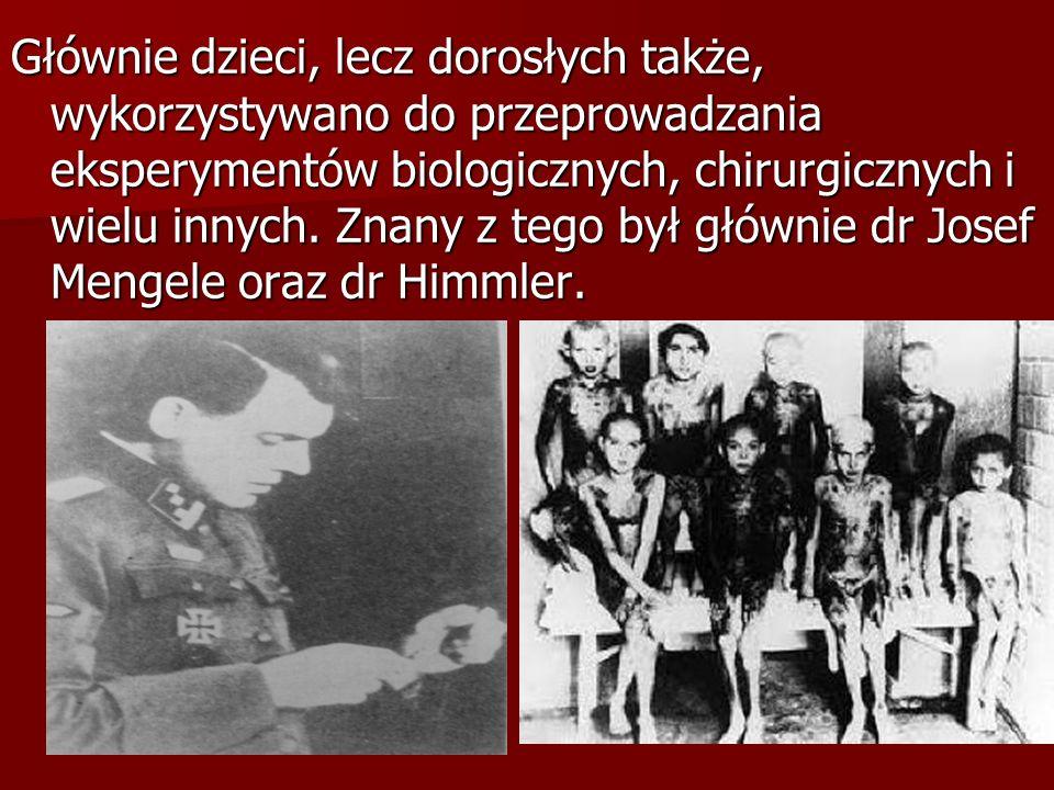 Głównie dzieci, lecz dorosłych także, wykorzystywano do przeprowadzania eksperymentów biologicznych, chirurgicznych i wielu innych.