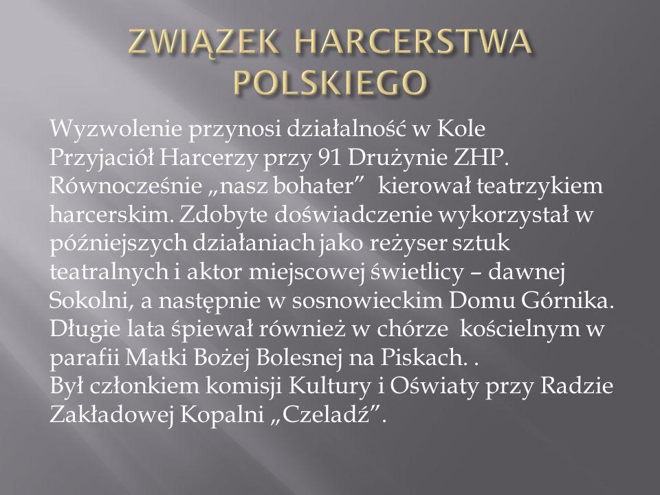 Wyzwolenie przynosi działalność w Kole Przyjaciół Harcerzy przy 91 Drużynie ZHP.