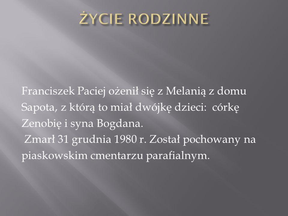 Franciszek Paciej ożenił się z Melanią z domu Sapota, z którą to miał dwójkę dzieci: córkę Zenobię i syna Bogdana.