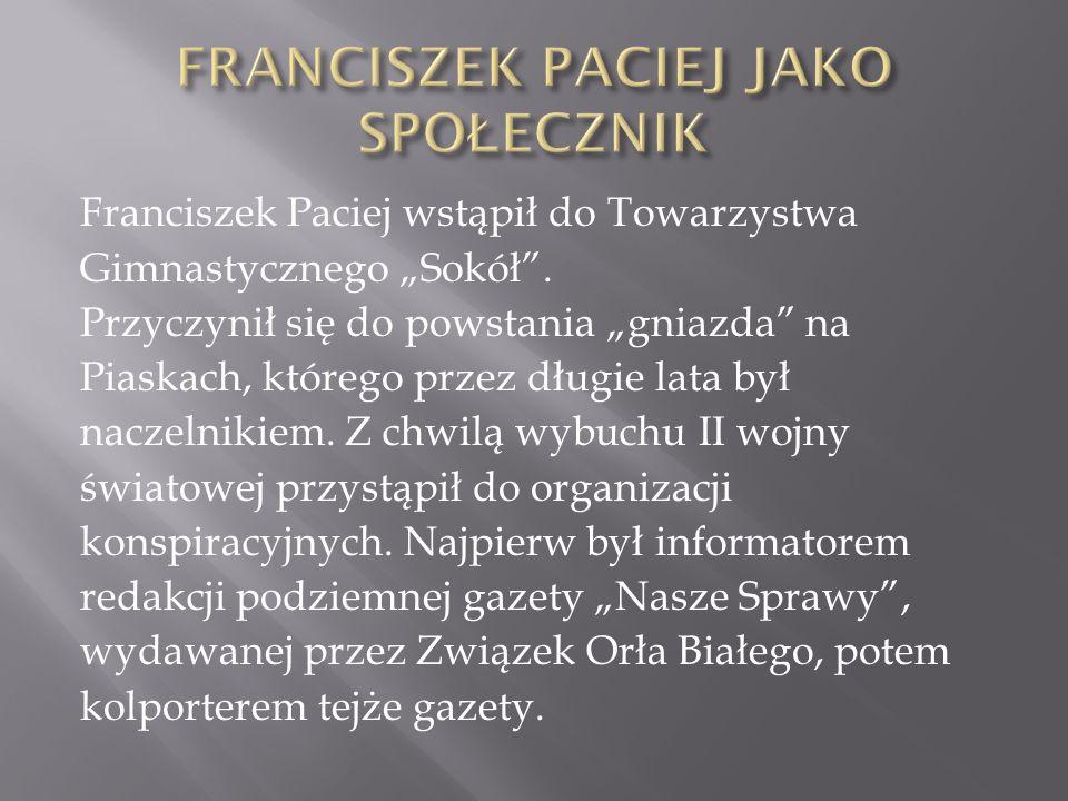 """Franciszek Paciej wstąpił do Towarzystwa Gimnastycznego """"Sokół ."""