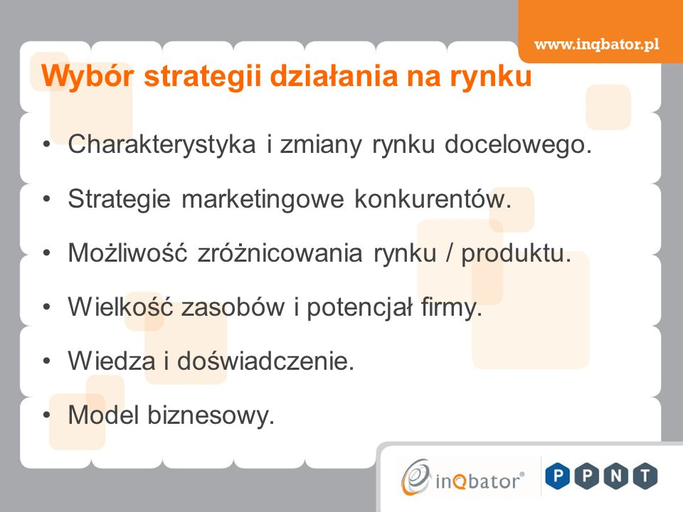 Wybór strategii działania na rynku Charakterystyka i zmiany rynku docelowego.