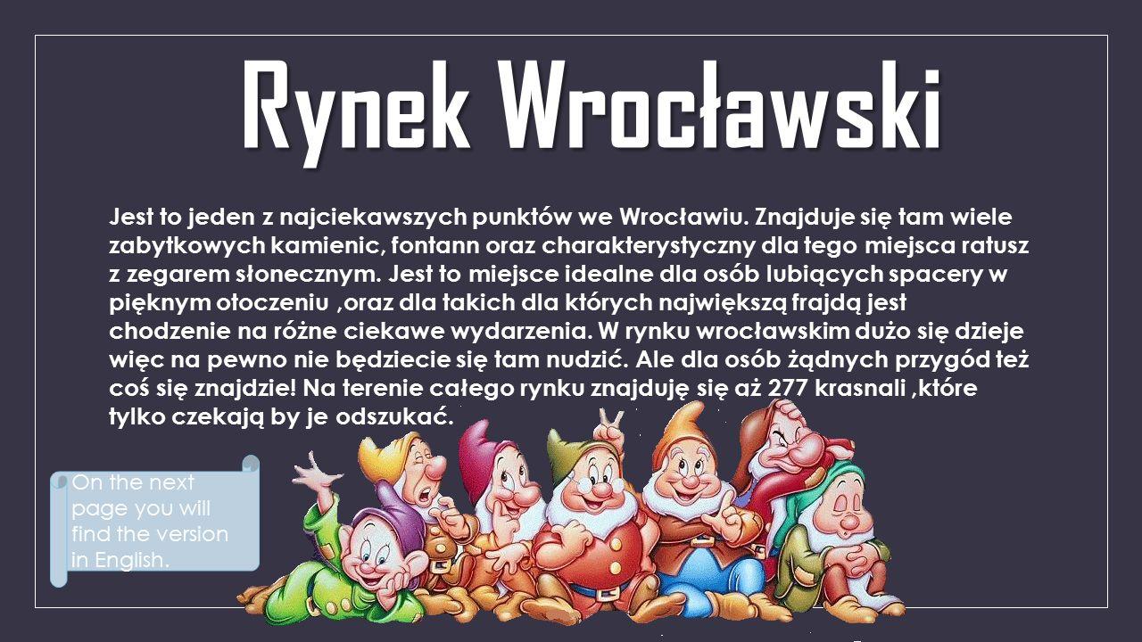 Rynek Wrocławski Jest to jeden z najciekawszych punktów we Wrocławiu.