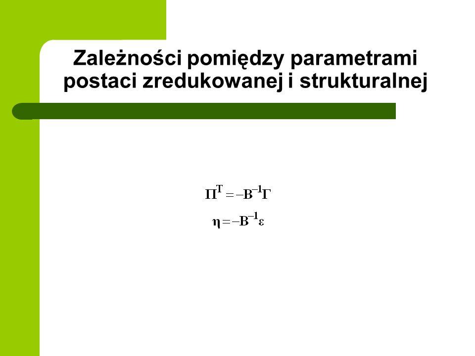 Zależności pomiędzy parametrami postaci zredukowanej i strukturalnej