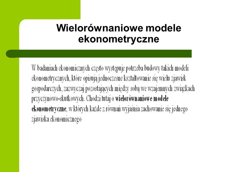 Wielorównaniowe modele ekonometryczne