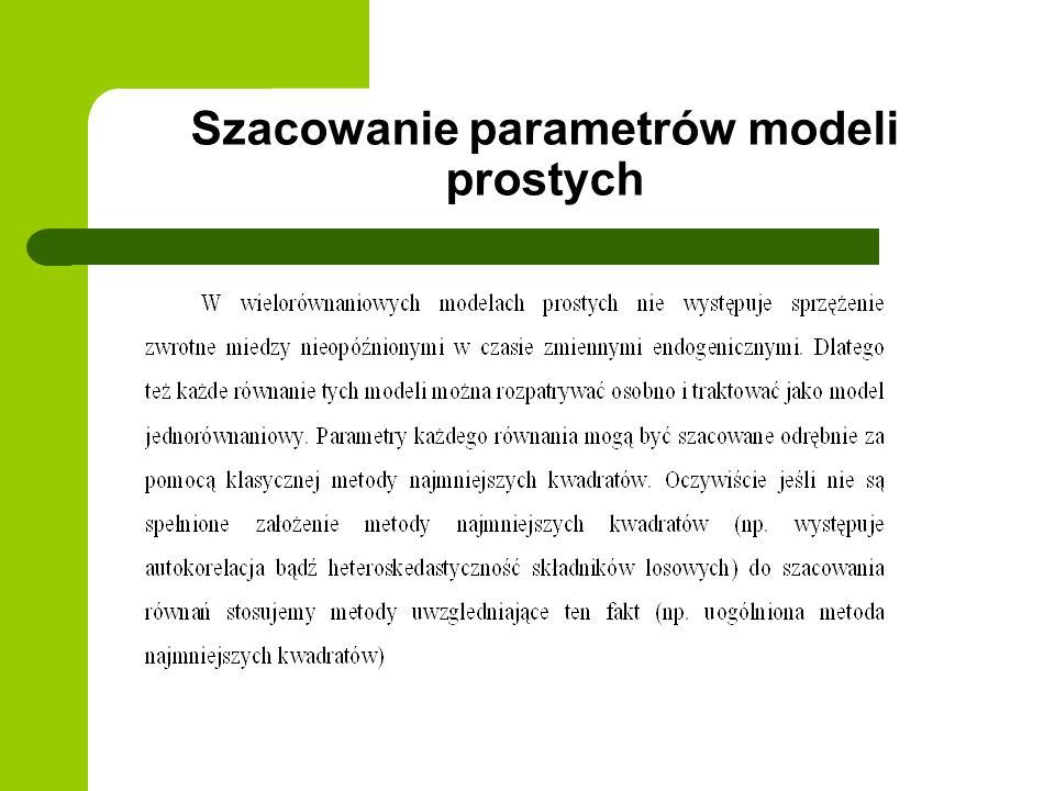 Szacowanie parametrów modeli prostych