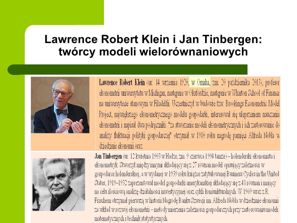 Lawrence Robert Klein i Jan Tinbergen: twórcy modeli wielorównaniowych