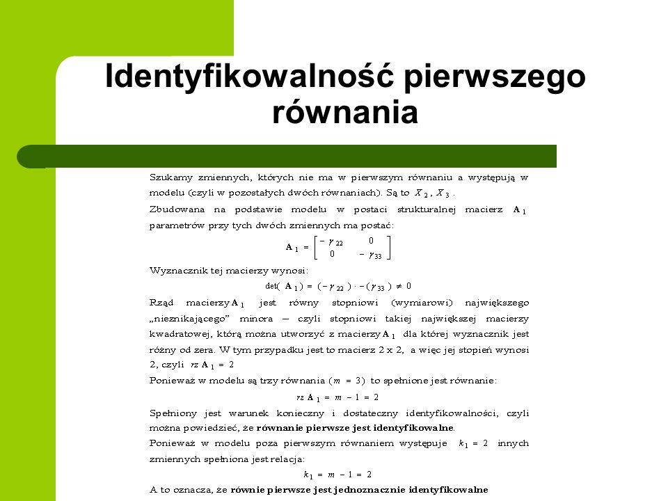 Identyfikowalność pierwszego równania