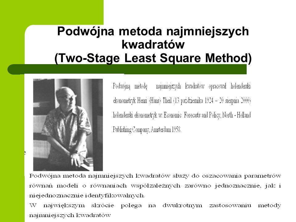 Podwójna metoda najmniejszych kwadratów (Two-Stage Least Square Method)