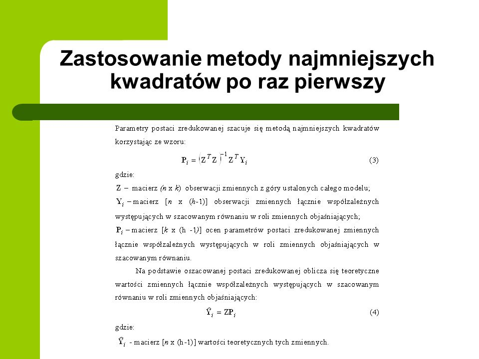 Zastosowanie metody najmniejszych kwadratów po raz pierwszy