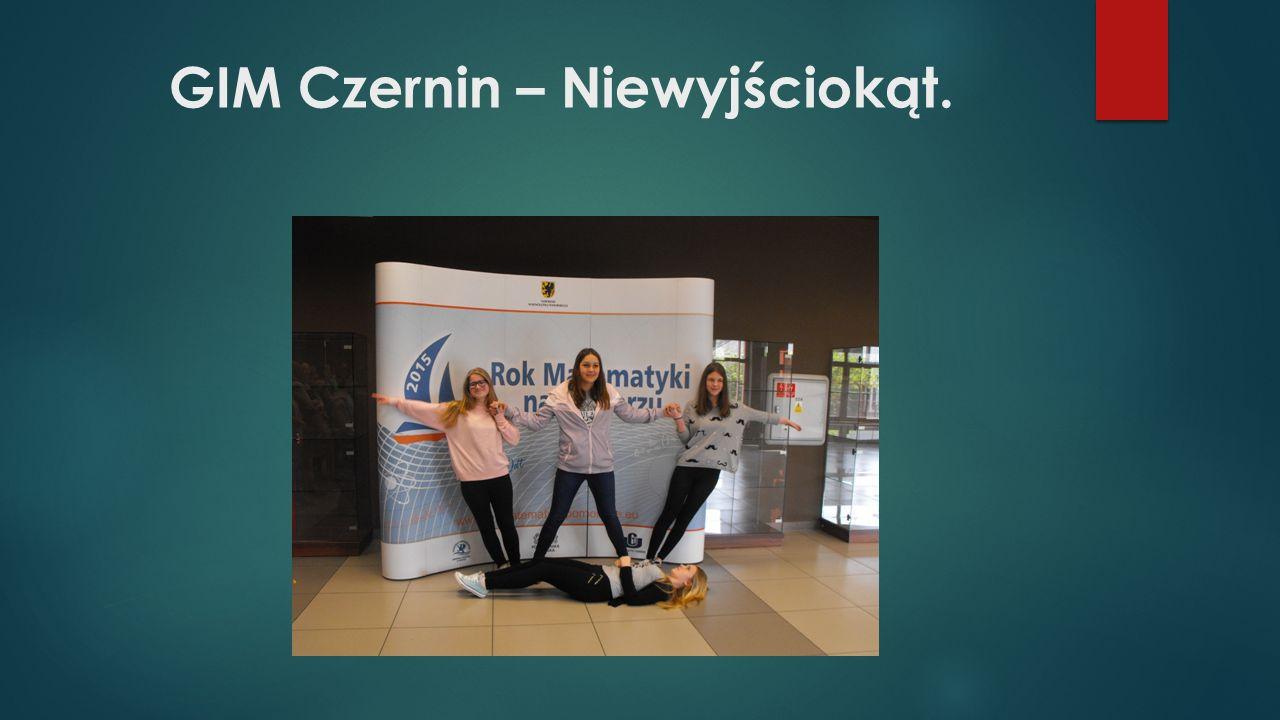 GIM Czernin – Niewyjściokąt.